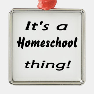 It's a homeschool thing! Silver-Colored square ornament