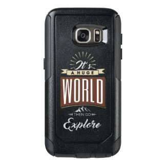 It's a huge world then go explore OtterBox samsung galaxy s7 case
