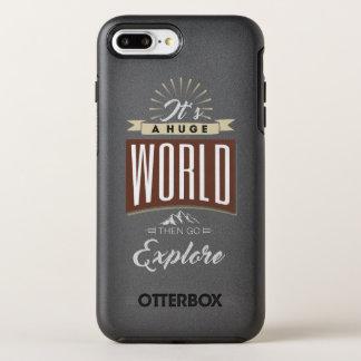 It's a huge world then go explore OtterBox symmetry iPhone 8 plus/7 plus case