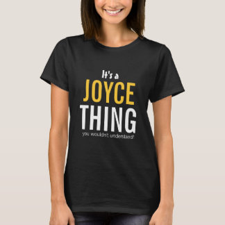 It's a Joyce thing you wouldn't understand T-Shirt