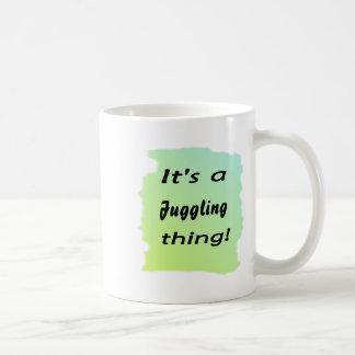 It's a juggling thing! mug