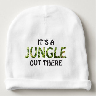 IT'S A JUNGLE OUT THERE BABY BEANIE