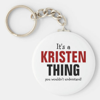 It's a Kristen thing you wouldn't understand Basic Round Button Keychain