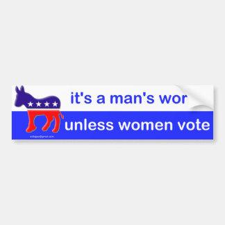 it's a man's world bumper sticker
