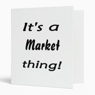 It's a market thing! 3 ring binder