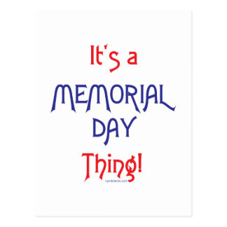 It's a Memorial Day Thing! Postcard