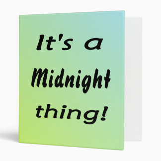 It's a midnight thing! vinyl binder