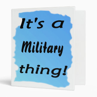 It's a military thing! vinyl binders