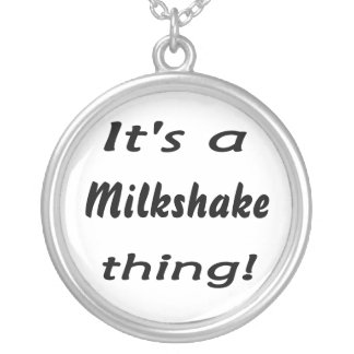 It's a milkshake thing! necklaces