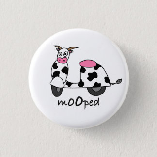 It's a Mooped! 1 Inch Round Button