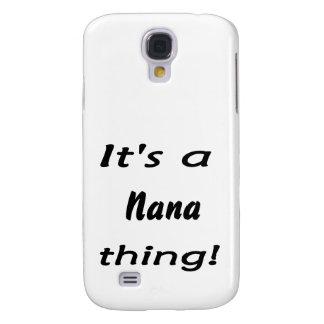 It's a nana thing!