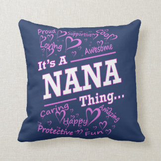 IT'S A NANA THING THROW PILLOW