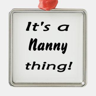It's a nanny thing! Silver-Colored square ornament