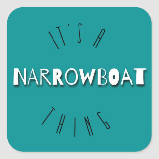 It's A Narrowboat Thing Square Stickers