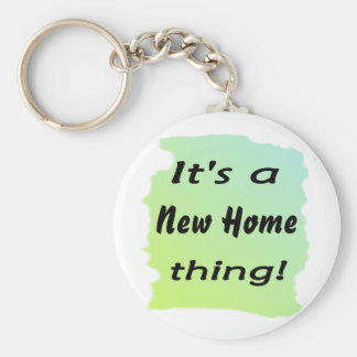 It's a new home thing! keychain