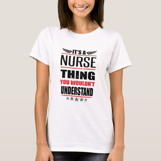 It's A Nurse Thing T-Shirt