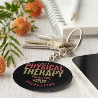 It's a Physical Therapy Thing Basic Round Button Keychain