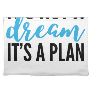 its+a+plan (1) placemat