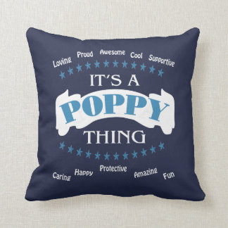 It's a Poppy thing Throw Pillow