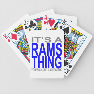 IT'S A RAMS THING YOU WOULDN'T UNDERSTAND.png Bicycle Playing Cards