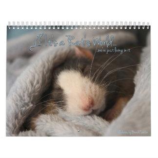 It's a Rat's World Calendar