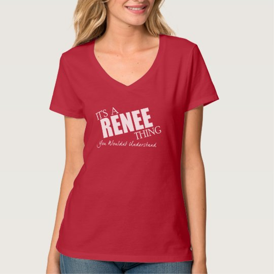 It's a RENEE thing - white text T-Shirt