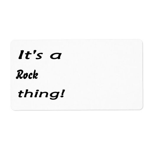 It's a rock thing! personalized shipping label