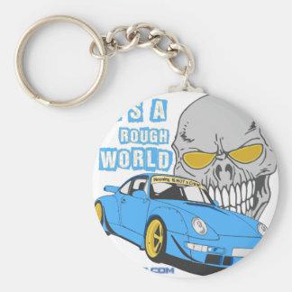 It's a rough world keychain