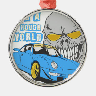 It's a rough world Silver-Colored round ornament