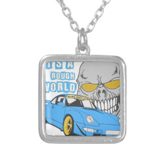 It's a rough world silver plated necklace