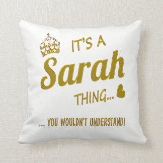 It's a Sarah thing Throw Pillow