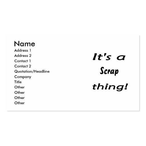 It's a scrap thing! business card templates