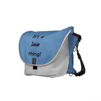 It's a senior thing! courier bags