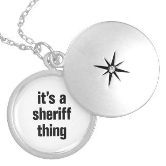 its a sheriff thing round locket necklace