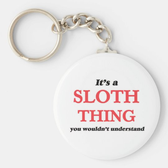 It's a Sloth thing, you wouldn't understand Keychain