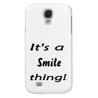 It's a smile thing! galaxy s4 cases