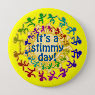 It's a Stimmy Day 4 Inch Round Button