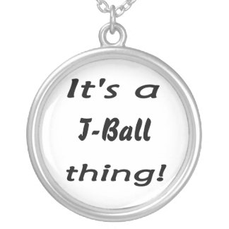 It's a t-ball thing! round pendant necklace