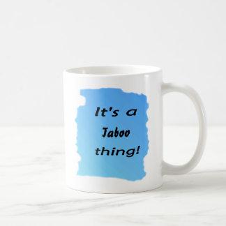 It's a taboo thing! classic white coffee mug