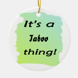 It's a taboo thing! Double-Sided ceramic round christmas ornament