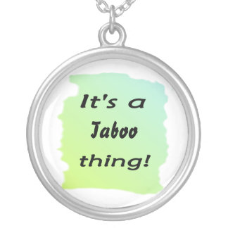 It's a taboo thing! round pendant necklace