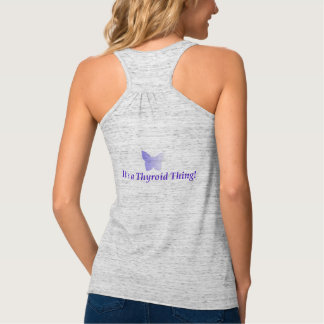 It's a Thyroid Thing! Small to 2x Tank Top