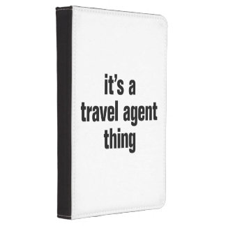 its a travel agent thing kindle cover