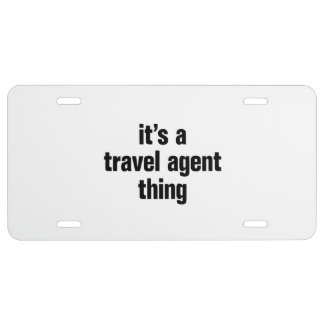 its a travel agent thing license plate