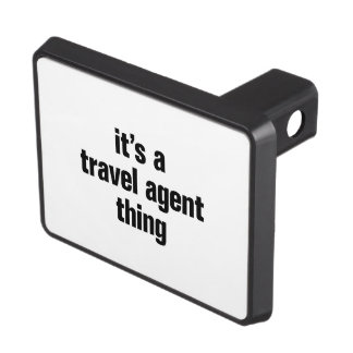 its a travel agent thing tow hitch cover