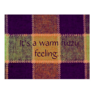It's a Warm Fuzzy Feeling Postcard