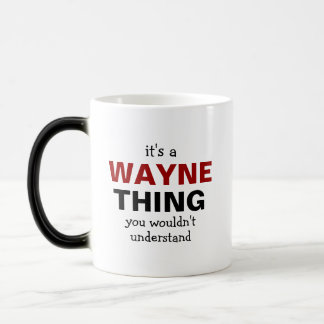 It's a Wayne thing you wouldn't understand Magic Mug