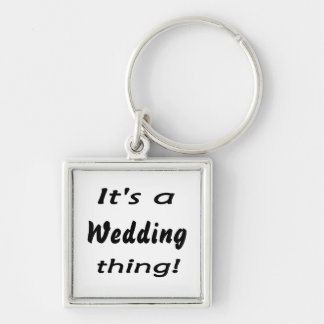 It's a wedding thing! Silver-Colored square keychain