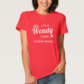 It's a Wendy thing T-shirts