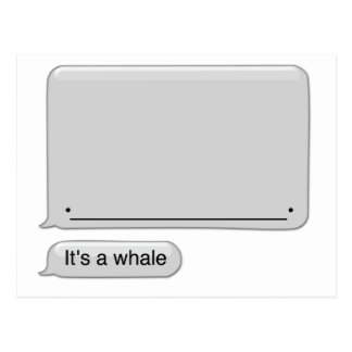 its a whale post card